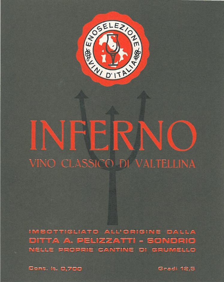 Inferno. Vino classico di Valtellina
